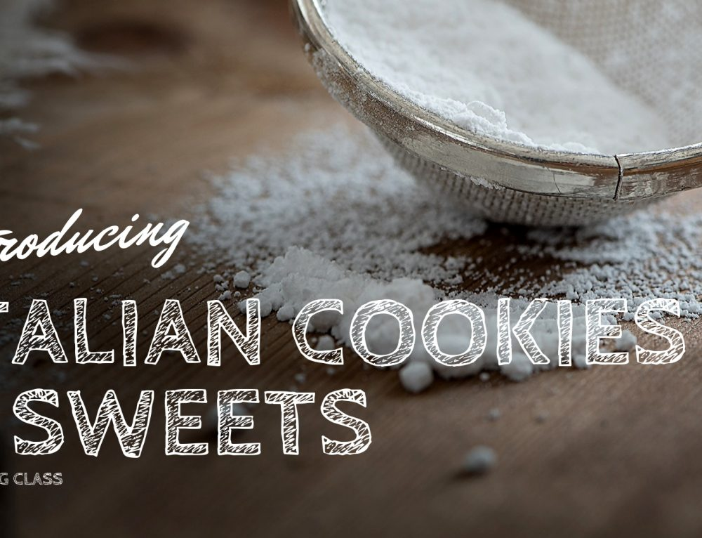 3/24/19 Italian Cookies & Sweets Cooking Class
