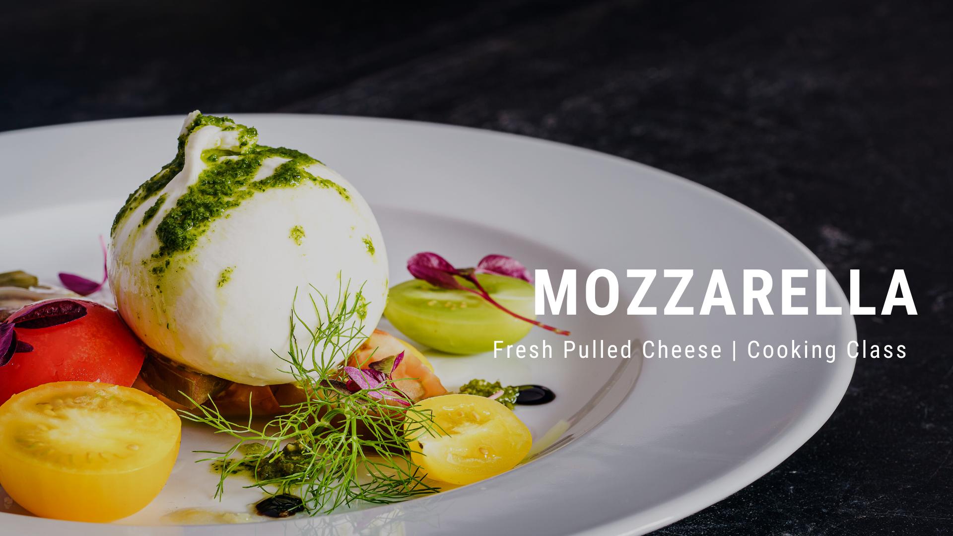 Mozzarella Cooking Class