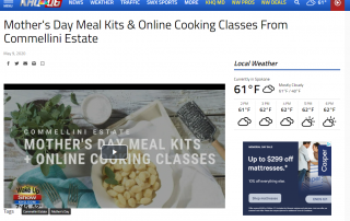 Mother's Day Meal Kits & Online Cooking Classes From Commellini Estate